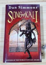 DAN SIMMONS SONG OF KALI UK SIGNED 1st PRINT VERY FINE & UNREAD