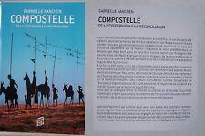 Compostelle, de la reconquista à la réconciliation - Gabrielle Nanchen