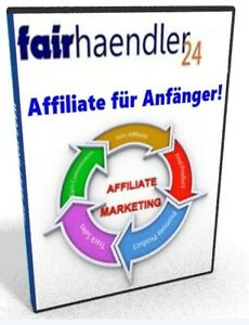 eBook AFFILIATE für ANFÄNGER - Internet Marketing Einsteiger Beginner Blogs PLR