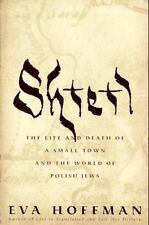 Shtetl: The Life & Death of a Small Town & the World of Polish Jews-Eva Hoffman