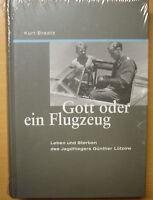 Gott oder ein Flugzeug Jagdflieger Günther Lützow Biografie Geschichte Buch Book