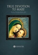 True Devotion to Mary: With Preparation for Total Consecration (Hardback or Case