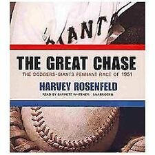 The Great Chase : The Dodgers-Giants Pennant Race Of 1951 by Harvey Rosenfeld (2