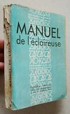 Manuel de l'éclaireuse éd Fédération Française des Eclaireuses