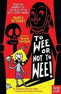 Brand New Baby Aliens: To Wee or Not to Wee by Pamela Butchart