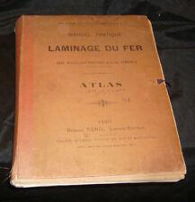 Neveu Fernand Et Henry LéonManuel Pratique De LAMINAGE DU FER. ATLAS Rare