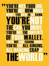 FIGHT CLUB ALL SINGING DANCING CRAP WORLD QUOTE MOTIVATION POSTER QU238A
