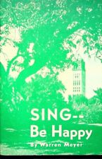 SING Be Happy By Warren Meyer Unity School Of Christian Music Song Book 1964