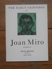 JOAN MIRO.  the early paintings. catalogue. Pierre Matisse Gallery.