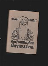 Karl Burkert: Am fränkischen Grenzstein (1926) 2.Auflage