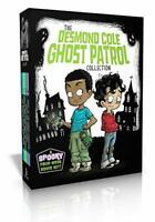 The Desmond Cole Ghost Patrol Collection: The Haunted House Next Door; Ghosts Do