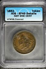 1841 - Icg Ef40 Details Not One Cent Civil War Token! #B23873