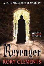 NEW Revenger: A John Shakespeare Mystery by Rory Clements