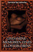 Lindamine - die Memoiren eines Klosterlebens, erotischer Roman, Erotika 2004