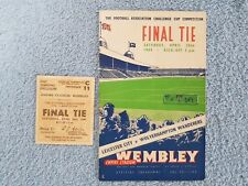 1949 - FA CUP FINAL PROGRAMME + TICKET - LEICESTER CITY v WOLVES - BOTH ORIGINAL