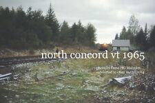 "Maine Central RR 576  North Concord , Vt. 4 Oct 1965 230PM a     4x6"" photo"