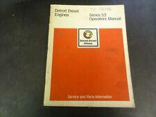 Detroit Diesel Series 53 Engines Operators Manual   6SE337   1/73