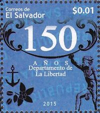 EL SALVADOR 2015 MNH 150TH ANNIV DEPT OF LA LIBERTAD