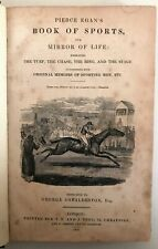 1832 Pierce Egan's BOOK OF SPORTS Mirror of Life Turf Chase Ring Stage Memoirs