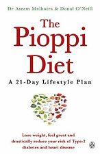 The Pioppi Diet: A 21-Day Lifestyle Plan by Malhotra ,O'Neill (Paperback Book)