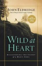 Wild At Heart Discovering The Secret of Man's Soul-Free Shipping