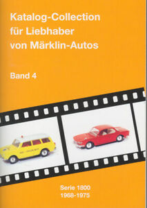 GSBÜ GSM *KATALOG-COLLECTION FÜR LIEBHABER MÄRKLIN AUTOS* SERIE 1800 1968-1975