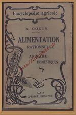 ALIMENTATION RATIONNELLE DES ANIMAUX DOMESTIQUES - AGRICULTURE ELEVAGE en 1922