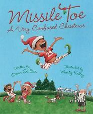 Missile Toe : A Very Confused Christmas by Devin Scillian (2017)