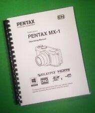 Laser Printed Ricoh Pentax Mx-1 Camera 244 Page Owners Manual Guide