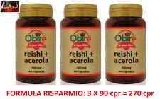 OBIRE REISHI GANODERMA + ACEROLA 400 Mg - 270 Cpr  ANTIFIAMMATORIOANTIVIRALE
