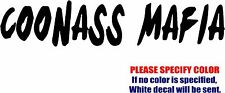 """Coonass Mafia Graphic Die Cut decal sticker Car Truck Boat Window Bumper 7"""""""