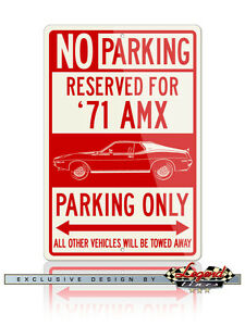 AMC AMX 1971 Coupe Reserved Parking Sign 8x12 Aluminum Sign - American Car