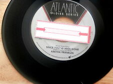 ARETHA FRANKLIN ~SINCE YOU'VE BEEN GONE ~Unplayed Soul 45~Jukebox Re-issue