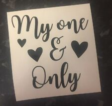 My One & Only Decal vinyl stickers for Wine Glasses Gift Valentines