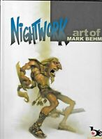 Nightwork by Mark Behm 2008 HC 52 pp 1st Ed Heavy Metal Art FN/VF 9781934623686