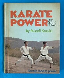 Karate Power - The Basic Katas Book. FREE P+P. Russell Kozuki. 1975
