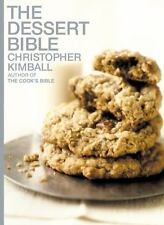 The Dessert Bible by Christopher Kimball (2000, Hardcover)