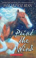 Paint the Wind - Pam Munoz Ryan - girl rides horse in Wyoming