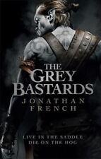 The Grey Bastards von Jonathan Französisch