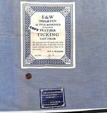 Vintage 1920 E & W IMPORTED  Fabric Label on Blue Feather Ticking Fabric