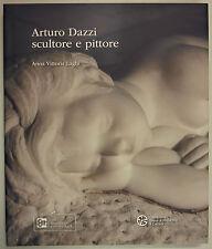 Laghi ARTURO DAZZI SCULTORE E PITTORE 2012 Cassa Risparmio Carrara Scultura