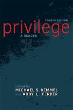 Privilege: A Reader (Fourth Edition) Paperback LIKE NEW
