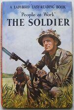 Vintage Ladybird Book ? Soldaten ? Menschen am Arbeitsplatz 606b-Erstausgabe-guter