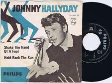 "JOHNNY HALLYDAY Shake The Hand of a Fool Danish 45PS 1962 Philips 7"""