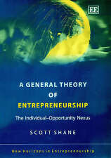 A General Theory of Entrepreneurship: The Individual-opportunity Nexus by...