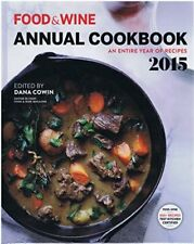 Food&Wine Annual Cookbook - an Entire year of Recipes 2015 by Dana Cowin