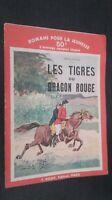 Las Tigre de La Dragon Rojo Felix Celval F. Guau París 1934 ABE