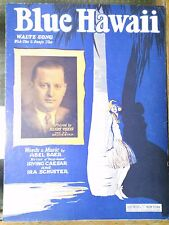 Blue Hawaii (1929) Henry Theis, Abel Baer, Irving Caesar & Ira Schuster Feist Co