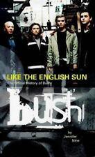 Bush: Twenty-Seventh Letter the Official History by Nine, Jennifer, Good Book