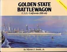 Pictorial Histories, USS California BB-44, Golden State Battlewagon F+  ST